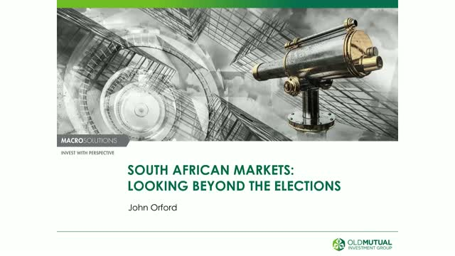 South African markets looking beyond the elections