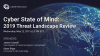 Cyber State of Mind: 2019 Threat Landscape Review