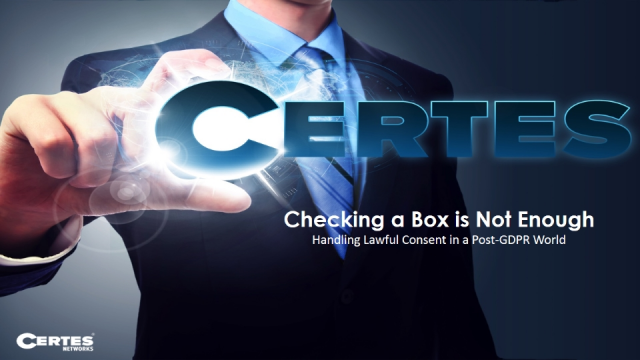 Checking a Box is Not Enough : Handling Lawful Consent in a Post-GDPR World