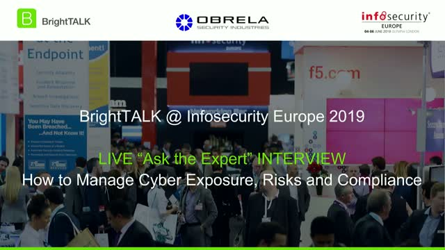 Ask the Cyber Expert: How to Manage Cyber Exposure, Risks and Compliance