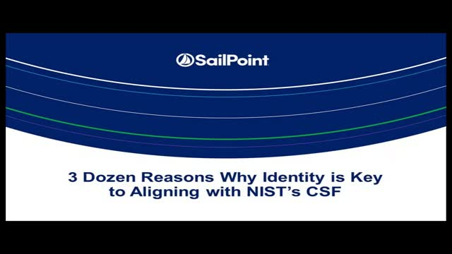 3 Dozen Reasons Why Identity is Key to Aligning with NIST's CSF
