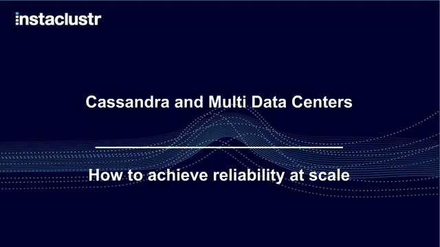 How to Achieve Reliability at Scale with Cassandra