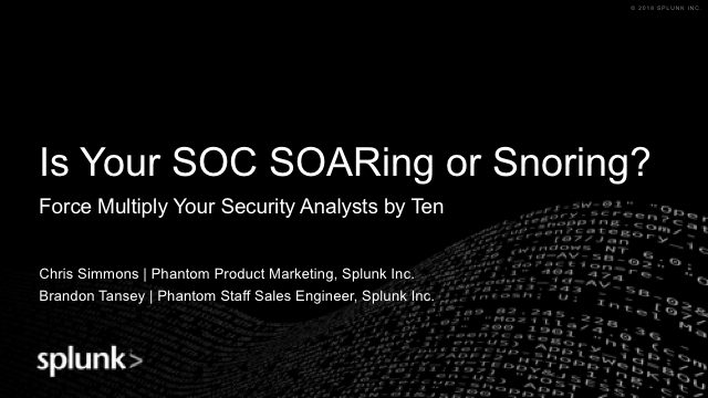 Is your SOC SOARing or SNORing