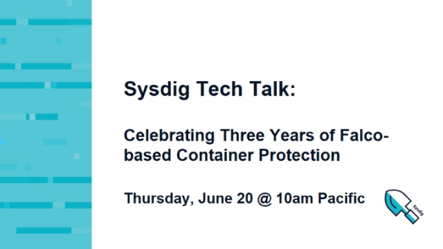 Celebrating Three Years of Falco-based Container Protection