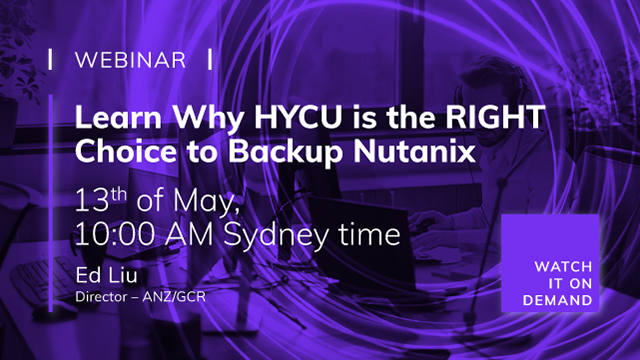 Learn Why HYCU is the RIGHT Choice to Backup Nutanix!