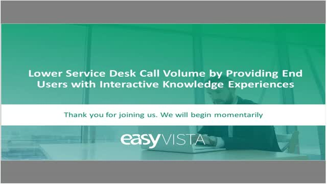 Lower Service Desk Call Volume with Interactive Knowledge Experiences