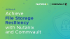 Achieve File Storage Resiliency with Nutanix and Commvault