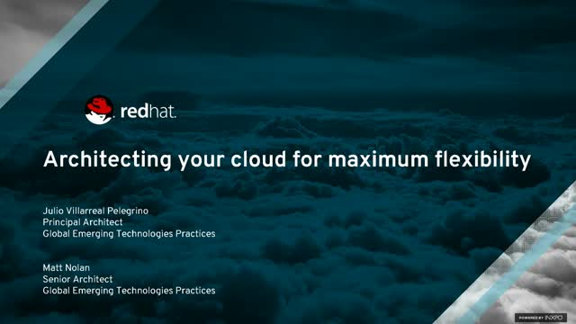 Architecting your Cloud for Maximum Flexibility
