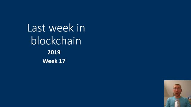 Last week in blockchain #55
