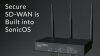 SonicWall Secure SD-WAN and Zero-Touch Deployment