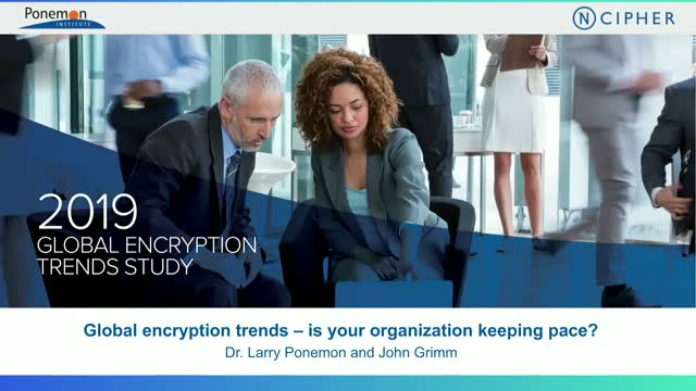 Global encryption trends -- is your organization keeping pace?