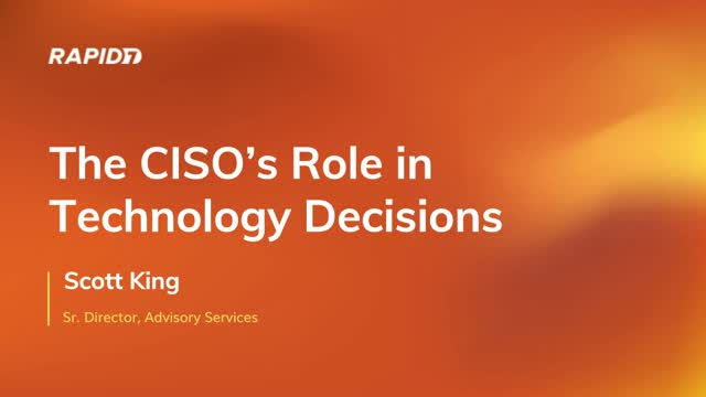 The CISO's Role in Technology Decisions