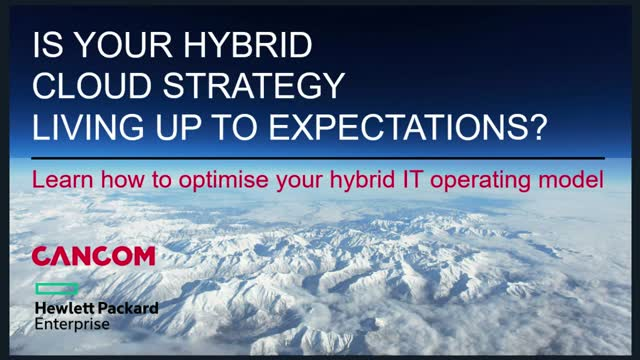 Is your hybrid cloud strategy living up to expectations?