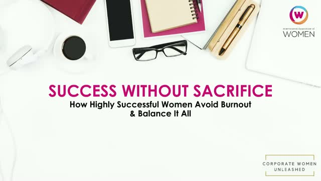 How Highly Successful Women Avoid Burnout and Balance it All