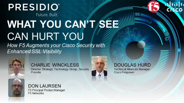 What You Can't See CAN Hurt You: Enhanced SSL Visibility