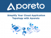 Simplify Your Cloud Application Topology with Aporeto