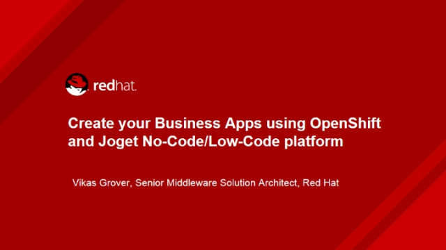 Create your Business Apps using OpenShift and Joget No-Code/Low-Code platform