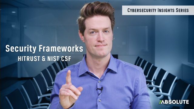 Security Frameworks: NIST CSF & HITRUST | Cybersecurity Insights Series
