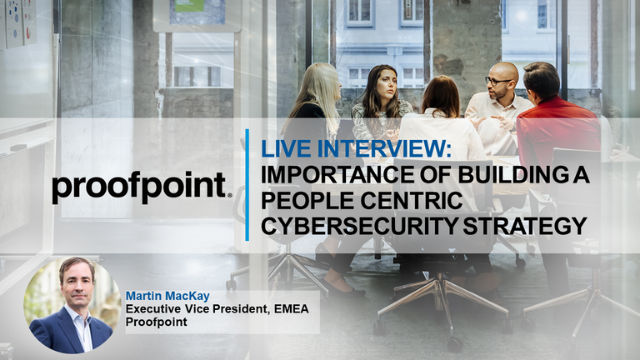 Live Interview: Importance of Building a People Centric Cybersecurity Strategy