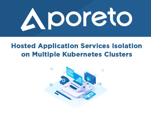 Hosted Application Services Isolation on Multiple Kubernetes Clusters