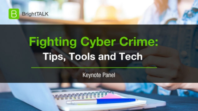 [PANEL] Fighting Cyber Crime: Tips, Tools and Tech