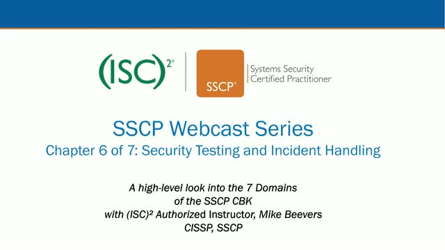 SSCP Webcast Series: Chapter 6 of 7