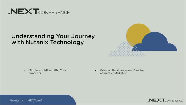 Understanding Your Journey with Nutanix Technology