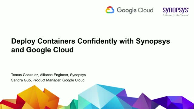 Deploy Containers Confidently With Synopsys and Google Cloud