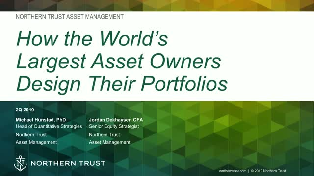 Factor Investing: How The Largest Asset Owners Design Their Portfolio