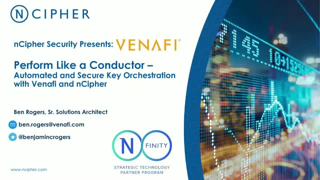 Perform Like a Conductor – Automated and Secure Key Orchestration with Venafi