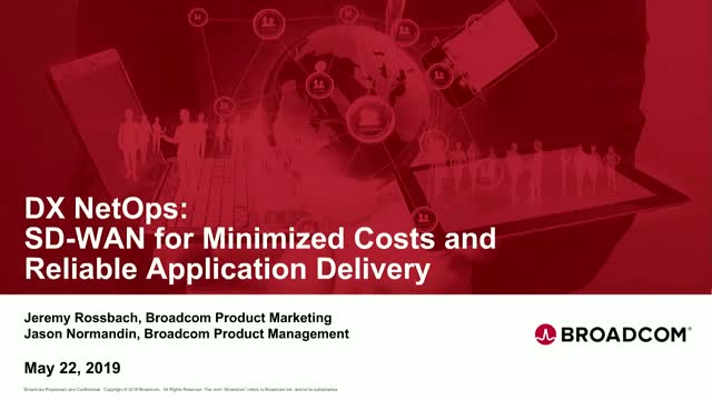 DX NetOps: SD-WAN for Minimized Costs and Reliable App Delivery