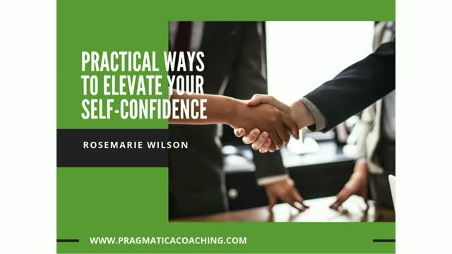 Practical Ways to Elevate your Self-Confidence