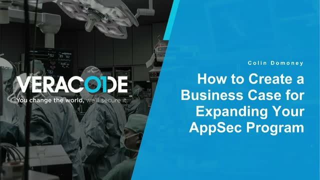 How to Create a Business Case for Expanding Your AppSec Program