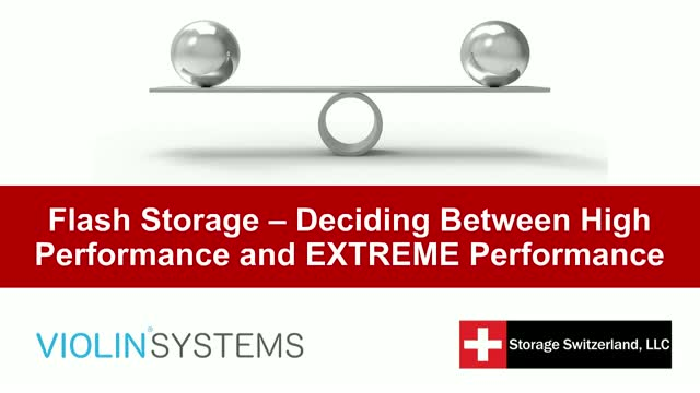 Flash Storage - Deciding Between High Performance and EXTREME Performance