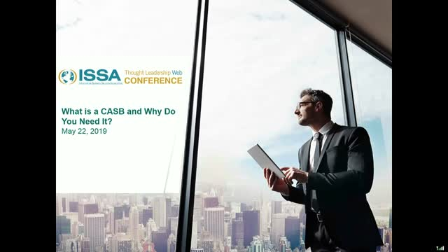 ISSA Thought Leadership Series: What Is A CASB and Why Do You  Need it?
