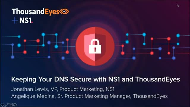 Keeping Your DNS Secure with NS1 and ThousandEyes