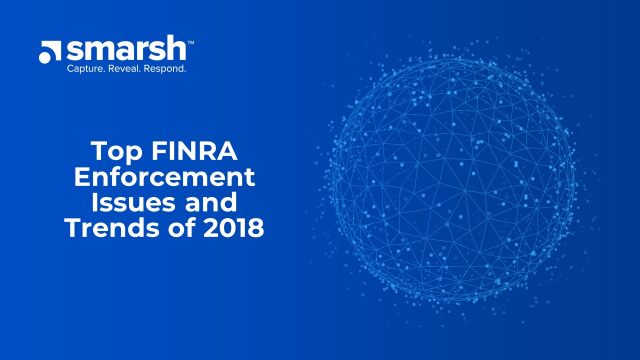 Top FINRA Enforcement Issues and Trends of 2018 with Eversheds Sutherland