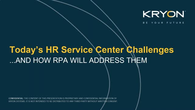 Today's HR Service Center Challenges - and how RPA will address them