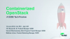 Containerized OpenStack, a SUSE tech preview