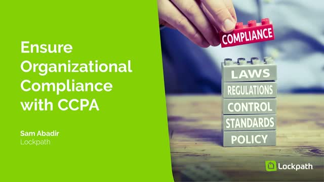 Ensure Organizational Compliance with CCPA