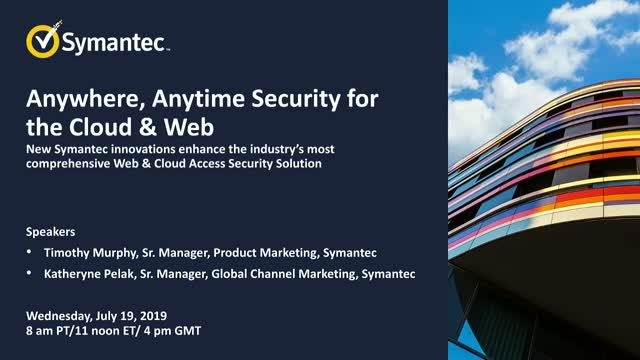 Anywhere, Anytime Security for the Cloud & Web