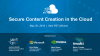 Secure Content Creation in the Cloud
