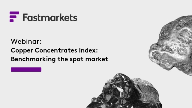 Fastmarkets Copper Concentrates Index: Benchmarking the spot market