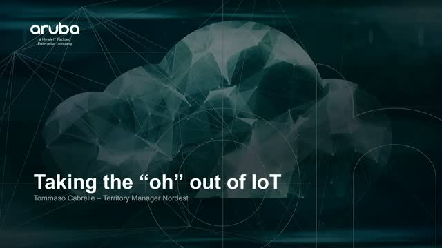 "Taking the ""Oh"" out of IoT >  Partecipa LIVE al webinar"
