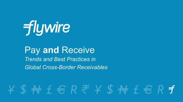 To Pay AND Receive: Trends and Best Practices in Cross-Border Receivables