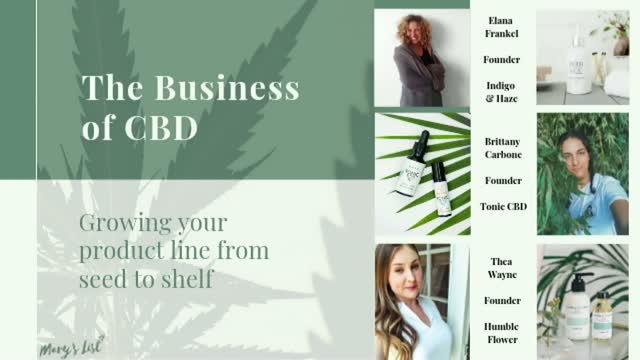 The Business of CBD: Growing Your Product Line From Seed to Shelf