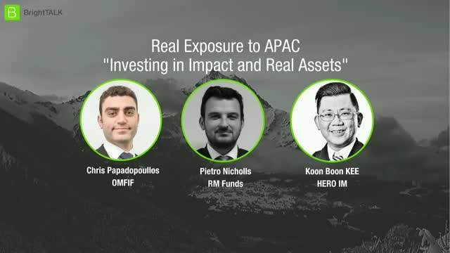 [Panel] Real Exposure to APAC: investing in Impact and Real Assets