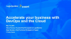 Accelerate Your Business with a DevOps Approach to the Cloud