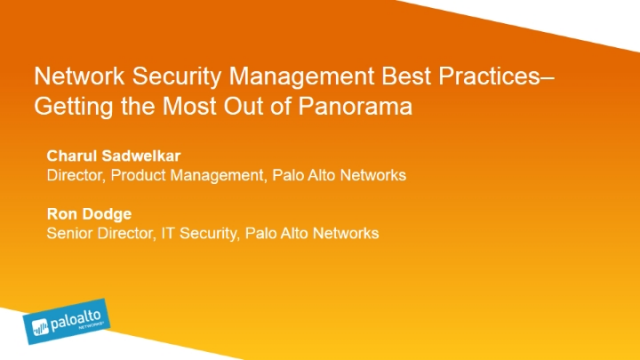 Network Security Management Best Practices: Getting the Most Out of Panorama