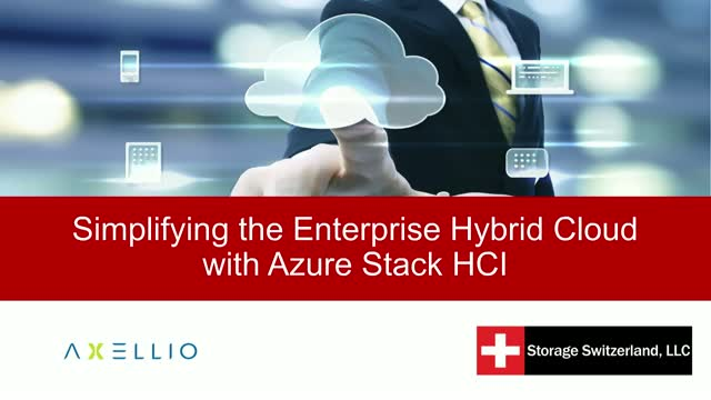 Simplifying the Enterprise Hybrid Cloud with Azure Stack HCI